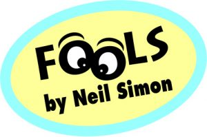 FOOLS, by Neil Simon at Fountain Hills Theater