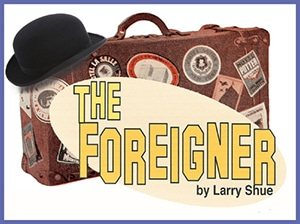 The Foreigner at Fountain Hills Theater